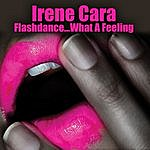 Irene Cara Flashdance...what A Feeling (Re-Recorded / Remastered)