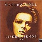 Martha Mödl Liederabende Vol. II