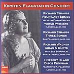 Kirsten Flagstad In Concert: Strauss & Wagner