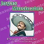 Pepe Aguilar Joyas Musicales Vol.3