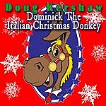 Doug Kershaw Dominick The Italian Christmas Donkey