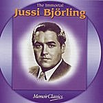 Jussi Björling The Immortal Jussi Bjorling: Music Of Verdi, Ponchielli, Puccini, Meyerbeer, Bizet, Massenet, Gounod, Leoncavallo, Giordano And Mascagni