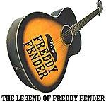 Freddy Fender The Legend Of Freddy Fender