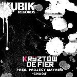 Project Mayhem Kryztow De Fier Presents Project Mayhem: Chaos