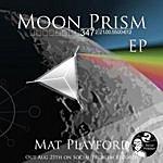 Mat Playford Moon Prism EP