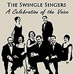 The Swingle Singers A Celebration Of The Voice