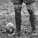 Ella Fitzgerald Balls To Your Partner - And Other Great Rugby Songs