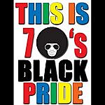 The Dreamers This Is 70's Black Pride