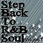 The Dreamers Step Back To R&b Soul Volume 3