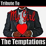The Dreamers My Girl: Tribute To The Temptations