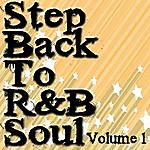 The Dreamers Step Back To R&b Soul Volume 1