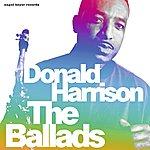 Donald Harrison The Ballads