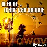 Alex M. Fly Away