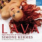 Simone Kermes Lava: Opera Arias From 18th Century Napoli