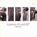 Take That Relight My Fire (Single)