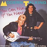 Modern Talking You Can Win If You Want
