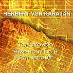 Berlin Philharmonic Orchestra Symphony No 6 In B Minor Op 74 Pathetique