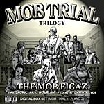 Mob Figaz Mob Trial Trilogy Digital Box Set (Mob Trial 1, 2, And 3) (Parental Advisory)
