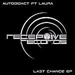 Autodidact Last Chance EP