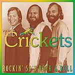 The Crickets Rockin' 50's Rock 'n' Roll