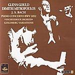 Glenn Gould Bach: Piano Concert Bwv 1052 - Goldberg Variations