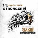 Mary J. Blige Stronger (Single)