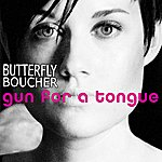Butterfly Boucher Gun For A Tongue (Single)