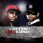 Partners N Crime So Attracted (Single)(Parental Advisory)