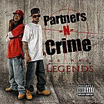 Partners N Crime We Are Legends (Parental Advisory)
