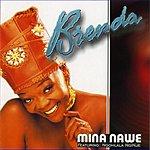 Brenda Fassie Mina Nawe