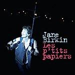 Jane Birkin Les P'tits Papiers (Live Au Palace 2009) (Single)