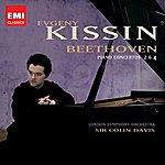 Evgeny Kissin Beethoven: Piano Concertos 2 & 4