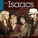 The Isaacs The Isaacs Naturally: An Almost A Cappella Collection