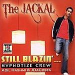 Jackal Still Blazin'...