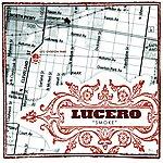 Lucero Smoke (Single)
