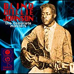Blind Willie Johnson The Complete Masters