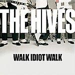 The Hives Walk Idiot Walk (3-Track Maxi-Single)