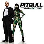 Pitbull Starring In: Rebelution (Edited)
