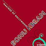 Sonu Nigam Saavn Presents: Masters Of Bollywood (Sonu Nigam)