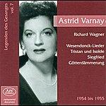 Astrid Varnay Wagner, R.: Wesendonck-Lieder (Legenden Des Gesanges, Vol. 7) (Varnay) (1954-1955)