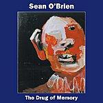 Sean O'Brien The Drug Of Memory