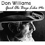 Don Williams Good Ole Boys Like Me