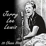 Jerry Lee Lewis 20 Classic Tracks