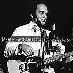 Merle Haggard I Think I'll Just Stay Here And Drink (Bonus Tracks)