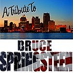 Wanted Tribute To Bruce Springsteen
