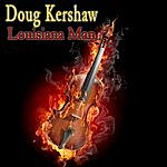 Doug Kershaw Louisiana Man (Single)