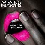 Missing Persons Destination Unknown (Re-Recorded / Remastered)