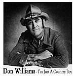 Don Williams I'm Just A Country Boy (Bonus Track)