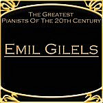 Emil Gilels The Greatest Pianists Of The 20th Century - Emil Gilels