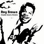 Roy Brown Hard Luck Blues